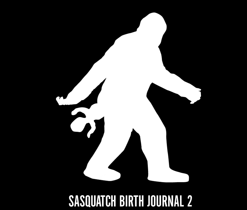 Sasquatch Birth Journal 2